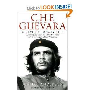 che guevara a revolutionary life and over one million other