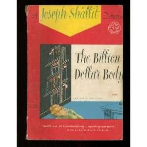 The Billion Dollar Body: Joseph Shallit: Books