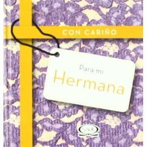 CON CARINO PARA MI HERMANA (Spanish Edition