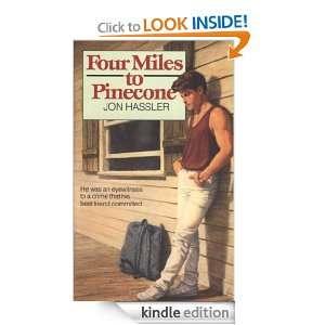 Four Miles to Pinecone (Fawcett Juniper) Jon Hassler