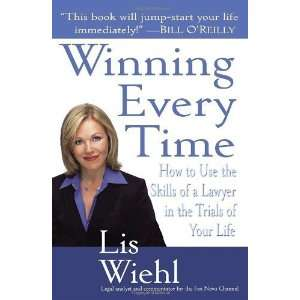 of a Lawyer in the Trials of Your Life [Paperback]: Lis Wiehl: Books