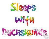 SLEEPS WITH DACHSHUND DOG NIGHT SHIRT NIGHTSHIRT TSHIRT