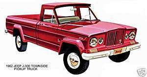 1962 JEEP GLADIATOR ~ J 300 TOWNSIDE PICKUP TRUCK