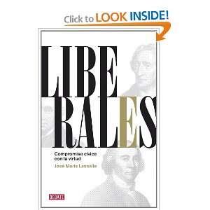 Liberales / Liberals: Compromiso civico con la virtud / Civic
