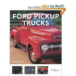 Pickup Trucks (Gallery)  Mike Mueller Englische Bücher