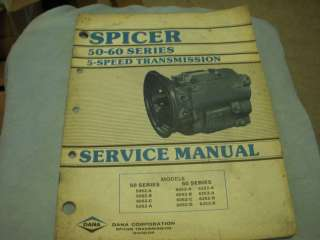 Dana Spicer 50 60 Series 5 speed Transmission Service Manual 5052 6052