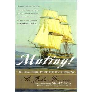 Real History of the H.M.S. Bounty [Paperback] Sir John Barrow Books