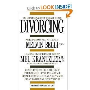 ): Mel Krantzler Ph.D., Melvin M. Belli, Christopher S. Taylor: Books