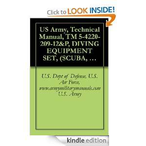 US Army, Technical Manual, TM 5 4220 209 12&P, DIVING EQUIPMENT SET
