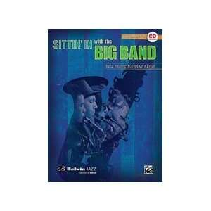 Sittin In with the Big Band for Alto Saxophone (Book and