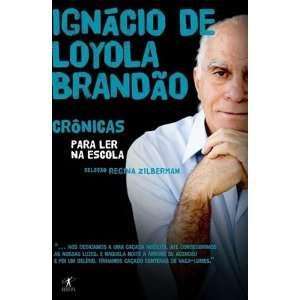 Em Portugues do Brasil) (9788573029611) Ignacio de Loyola Brandao