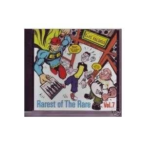 Rarest of the Rare, Vol. 7 Various Doo Wop Artists Music