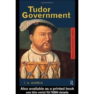 Tudor Government (Questions and Analysis in History