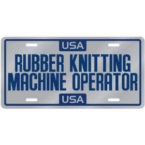 New  Usa Rubber Knitting Machine Operator  License Plate