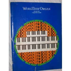 Wurlitzer Organ Model 950 Organists Guide various