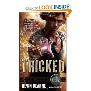 Start reading Tricked (The Iron Druid Chronicles, Book Four) on your