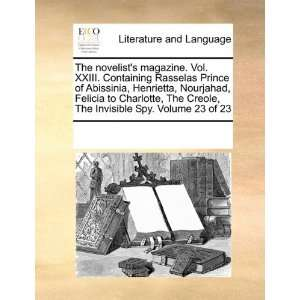 magazine. Vol. XXIII. Containing Rasselas Prince of Abissinia