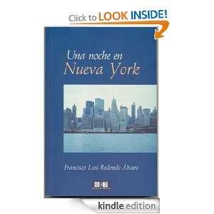 Una noche en Nueva York (Spanish Edition): Francisco Luis Redondo