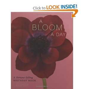 A Bloom a Day: A Fortune Telling Birthday Book