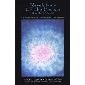 Revelaions of he Unseen (Fuuh al Ghaib) (9781882216017