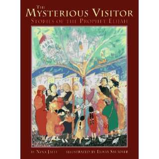 The Mysterious Visitor: Stories of the Prophet Elijah