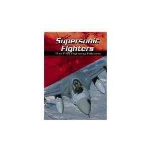 Supersonic Fighters The F 16 Fighting Falcons (War Planes