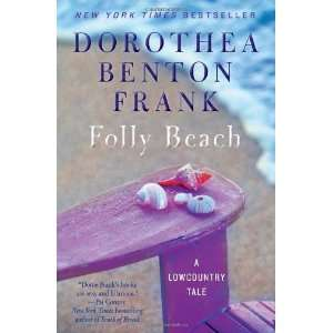 Folly Beach A Lowcountry Tale [Paperback] Dorothea