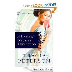 Lady of Secret Devotion (Ladies of Liberty, Book 3) Tracie Peterson