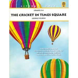 The Cricket in Times Square Teacher Guide Grades 3 4 George Selden