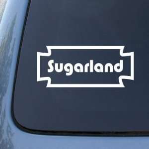 SUGARLAND   Country Music Sugar Land   Vinyl Car Decal Sticker #1874