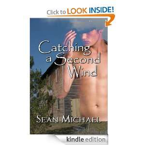 Catching a Second Wind Sean Michael  Kindle Store