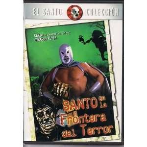 SANTO EN LA FRONTERA DEL TERROR Santo, Gerardo Reyes
