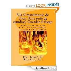 Vía el matrimonio de Dios: (Una serie de estudios) Guardar el fuego