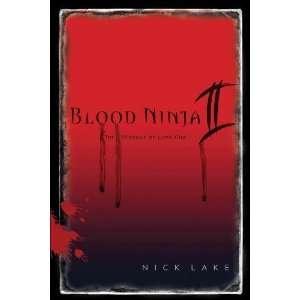 Blood Ninja II The Revenge of Lord Oda [Paperback] Nick