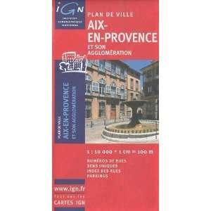 Aix En Provence City Map (Plan de Ville) [Map] France IGN