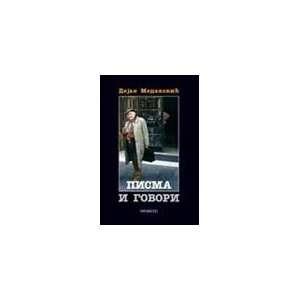 Pisma i govori (9788676398461) Dejan Medakovic Books