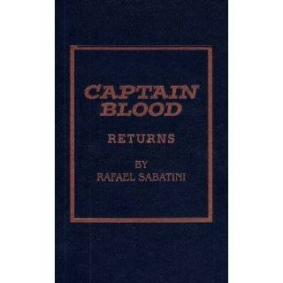 Captain Blood Returns by Rafael Sabatini (Dec 2, 2011)