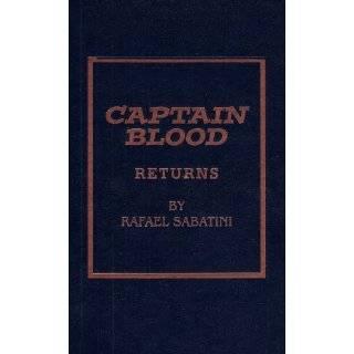 Captain Blood Returns by Rafael Sabatini (Dec 2, 2011)