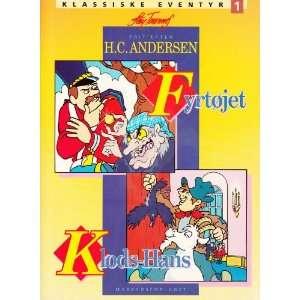 Fyrtøjet & Klods Hans (H.C. Andersen) (9788798277750) H