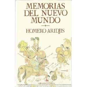 Memorias del Nuevo Mundo (Spanish Edition) (9788435005654