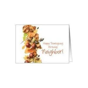 Happy Thanksgiving birthday neighbor, fall foliage Card