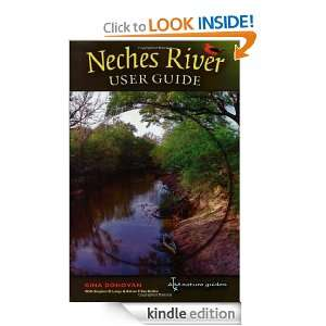 Neches River User Guide (River Books, sponsored by The River Systems