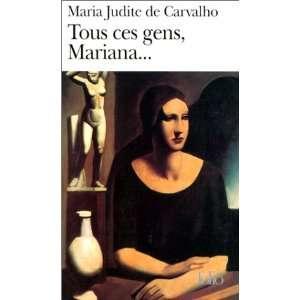 ces gens, Mariana (9782070413393): Maria Judite de Carvalho: Books