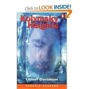 Kolymsky Heights (Penguin Readers: Level 6): L. Davidson