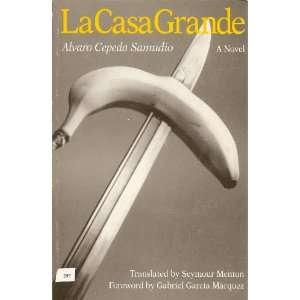 La Casa Grande (Texas Pan American Series) (9780292746732
