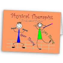 Physical Therapist Stick People Keep Moving Greeting Cards by