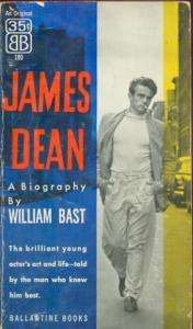 James Dean A Biography William Bast Photo Cover 1956