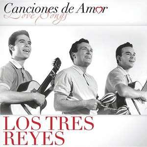 Canciones De Amor, Los Tres Reyes: Latin