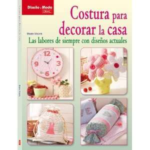 Costura para decorar la casa / Home Decor Sewing: Las labores de
