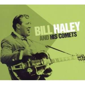 Bill Haley & His Comets: Bill Haley & Comets: Music